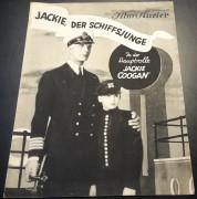 860: Jackie, der Schiffsjunge ( George Hill )  Jackie Coogan, Lars Hansen, Gertrude Olmstedt, Paul Hurst, Roy d´Arcy, Polly Moran,