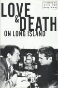 354: Love & Death on long Island ( Richard Kwietniowski ) John Hurt, Jason Priestley, Fiona Loewi, Sheila Hancock, Maury Chaykin,Gawn Grainger, Elizabeth Quinn, Linda Busby, Bill Leadbitter, Ann Reid