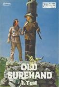 Old Surehand ( Karl May ) ( Neuer Filmkurier ) Stewart Granger, Pierre Brice, Letitia Roman, Larry Pennell, Terence Hill, Wolfgang Lukschy, Erik Schumann, Paddy Fox,