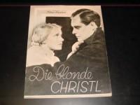 1932: Die blonde Christl,  Karin Hardt,  Theodor Loos,