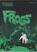 35: 14: Vampir: Frogs ( George McCowan )  Ray Milland, Sam Elliot, Joan von Ark,