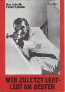 67: Wer zuletzt lebt - lebt am besten ( Peter Collinson ) Stanley Baker, Geraldine Chaplin, Donald Pleasence, Dana Andrews, Sue Lloyd,