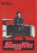 12: Slaughter ( Jack Starrett ) Jim Brown, Stella Stevens, Rip Torn, Cameron Mitchell,