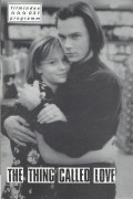 031: the thing called love ( Peter Bogdanovich ) River Phoenix, Samantha Mathis, Dermot Mulroney, Sandra Bullock, K. T. Olsin, Anthony Clark, Webb Wilder, Earl Polle Ball