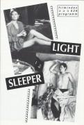 039: Light Sleeper ( Paul Schrader ) Willem Dafoe, Susan Serandon, Dana Delany, David Clennon, Mary Beth Hurt, Victor Garber, Jane Adams, Paul Jabara