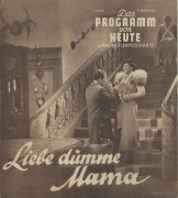 1739: Liebe dumme Mama, Luise Ullrich, Theo Lingen,