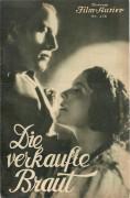 IFK: Nr: 458 : Die verkaufte Braut ( Max Orphuel ) Jarmila Novotna, Willy Domgraf Faßbaender, Karl Valentin, Liesl Karlstadt,