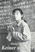 600: Keiner weniger ( Zhang Yimou ) Wei Minzhi, Zhang Huike, Sun Zhimei, Tian Zhenda, Gao Enman, Feng Yuying, Li Fanfan, Zhang Yichang, Liu Hanzhi, Ma Guolin, Wu Wanlu, Liu Ru
