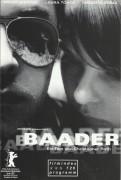 726: Baader ( Christopher Roth ) Frank Giering, Laura Tonke, Vadim Glowna, Birge Schade, Michael Sideris, Jana Pallaske