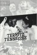 541: Ternitz Tennessee ( Mirjam Unger ) Sonja Romei, Nina Proll, Clemens Haipl, Birgit Doll, Gerald Votava, Adé Sapara, Mathieu Carrière, Roland Düringer, Doris Schretzmayer