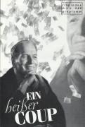 546: Ein heißer Coup ( Marek Kanievska ) Paul Newman, Linda Fiorentino, Dermot Mulroney, Susan Barnes, Anne Pitoniak, Bruce Mac Vittie, Irma St. Paul, Michel Perron, Dorothy Gordon, Rita Tucket, Diane Amos, Dawn Ford, T. J. Kenneally, Roderick McLachlan,