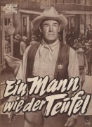 Ein Mann wie der Teufel  ( Joseph H. Lewis )  Randolph Scoot, Angela Lansbury, Warner Anderson, Jean Parker, Wallace Ford, John Emery, James Bell, Ruth Donnelly, Michael Pate, Don Megowan, Jeanette Nolan,Peier Ortiz, Don Carlos, Frank Hagney, Charles Will
