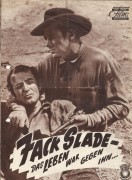 Jack Slade - Das Leben war gegen ihn...  ( Harold Schuster )  Mark Stevens, Dorothy Malone, Barton MacLane, John Litel, Paul Langton, Harry Shannon, John Harmon