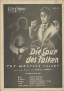 83: Die Spur des Falken ( the Maltese Falcon ) ( John Huston ) Humphrey Bogart, Mary Astor, Gladys George, Peter Lorre, Lee Patrick, Ward Bond,