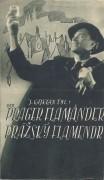 Der Prager Flamänder ( K. Spelina ) J. Hilmar, F. Hanus,