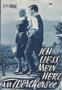 Ich liess mein Herz am Wörthersee ( Georg Marischka )  Claus Biederstaedt, Antje Geerk, Karin Dor, Eddi Arent,