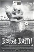13425: Rettet Raffi ! ( Arend Agthe ) Nicolaus von der Recke, Sophie Lindenberg, Philipp Schmitz Elsen, Henriette Heinze, Bettina Kupfer, Albert Kitzl, Martin Dudeck, Claes Bang, Josef Ostendorf, Dirk Martens,