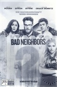 13444: Bad Neighbors 2 Sorority Rising ( Nicholas Stoller ) Seth Rogen, Zac Efron, Rose Byrne, Chloe Grace Moretz, Dave Franco, Ike Barinholtz, Carla Gallo, Kiersey Clemons, Selena Gomez, Lisa Kudrow,