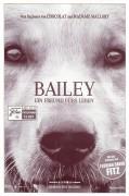13601: Bailey - Ein Freund fürs Leben ( A dogs Purpose ) ( Lasse Hallström ) Britt Robertson, Dennis Quaid, K. J. Apa, Juliet Rylance, Josh Gad,