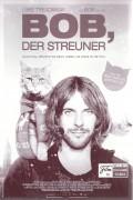 13604: Bob, der Streuner ( A Street Cat Named Bob ) ( Roger Spottiswoode ) Luke Treadaway, Ruta Gedmintas, Joanna Froggatt, Anthony Head,