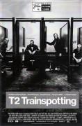 13608: T2 Trainspotting ( Danny Boyle ) Ewan McGregor, Ewen Bremner, Jonny Lee Miller, Robert Carlyle, Anjela Nedyalkova, Steven Robertson, John Kazak, Shirley Henderson,