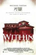 13621: Within / Crawlspace ( Phil Claydon ) Michael Vartan, Erin Moriarty, Nadine Velazquez, Ronnie Gene Blevins,