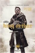 13638: King Arthur ( Legend of the Sword ) ( Guy Ritchie ) Charlie Hunnam, Jude Law, Anabelle Wallis, Hermione Corfield, Katie McGrath, Eric Bana, David Beckham, Aiden Gillen,