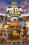 13655: Bob der Baumeister Das Mega Team ( Bob the Builder : Mega Machines ) ( Stuart Evans ) Brian Cox, Joanne Froggatt,