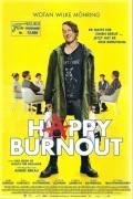 13669: Happy Burnout ( Andre Erkau ) Wotan Wilke Möhring, Anke Engelke, Julia Koschitz, Michael Wittenborn, Kostja Ullmann, Torben Liebrecht,