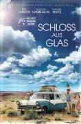 13708: Schloss aus Glas ( Destin Daniel Cretton ) Brie Larson, Woody Harrelson, Naomi Watts, Sarah Snook, Max Greenfield,