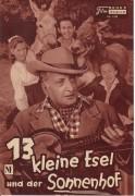 1399: 13 kleine Esel und der Sonnenhof (Hans Deppe) Hans Albers, Karin Dor, Marianne Hoppe, Gunnar Möller, Günther Lüders, Werner Peters, Joseph Offenbach, Robert Meyn, Josef Dahmen, Erna Sellmer, Marga Massberg