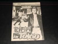 3136: Rififi in Tokio ( Jacques Deray ) Karl Böhm, Keiko Kishi, Charles Vane, Barbara Lass, Michel Vitold