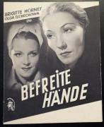 Befreite Hände ( Dr. Erich Ebermayer )  Brigitte Horney, Olga Tschechowa, Ewald Balser, Carl Raddatz, Paul Dahlke,