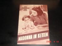 23: Madonna in Ketten,  Karin Hardt,  Lotte Koch,  W. Millowitsc