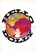 Hello Dolly ( Gene Kelly ) Barbra Streisand, Walter Matthau, Michael Crawford, Louis Armstrong, Ernest Lehman, Michael Kidd,