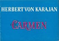 Carmen ( Herbert von Karajan ) Grace Bumbry, Jon Vickers, Mirelle Freni, Justino Diaz,