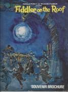 Fiddler on the Roof ( Harold Prince )  Stella Moray, Jill Martin, Tim Hardy, Norma Dunbar,