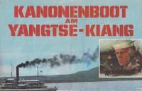 Kanonenboot Yangtse Kiang ( Faltblatt ) Steve McQueen,  Candice Bergen, Richard Attenbourogh, Richard Crenna, Mako,