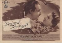 Dreimal Hochzeit ( Ernst Marischka ) Willy Fritsch, Marte Harell, Theo Lingen, Hedwig Bleibtreu, Theodor Danegger, ( KV )